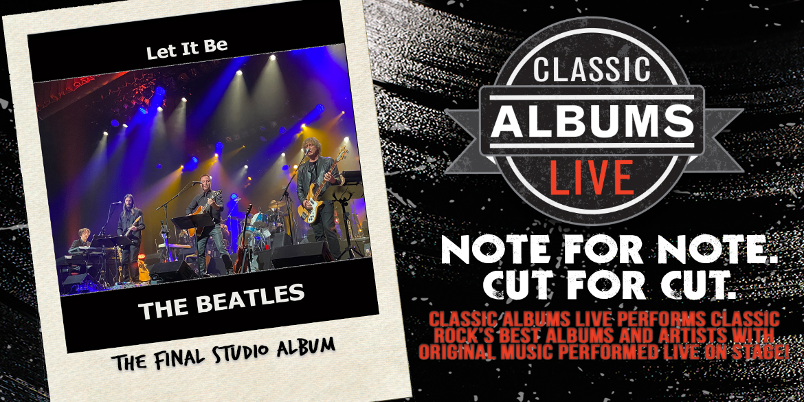 Classic Albums Live The Beatles Let It Be - February 24, 2022