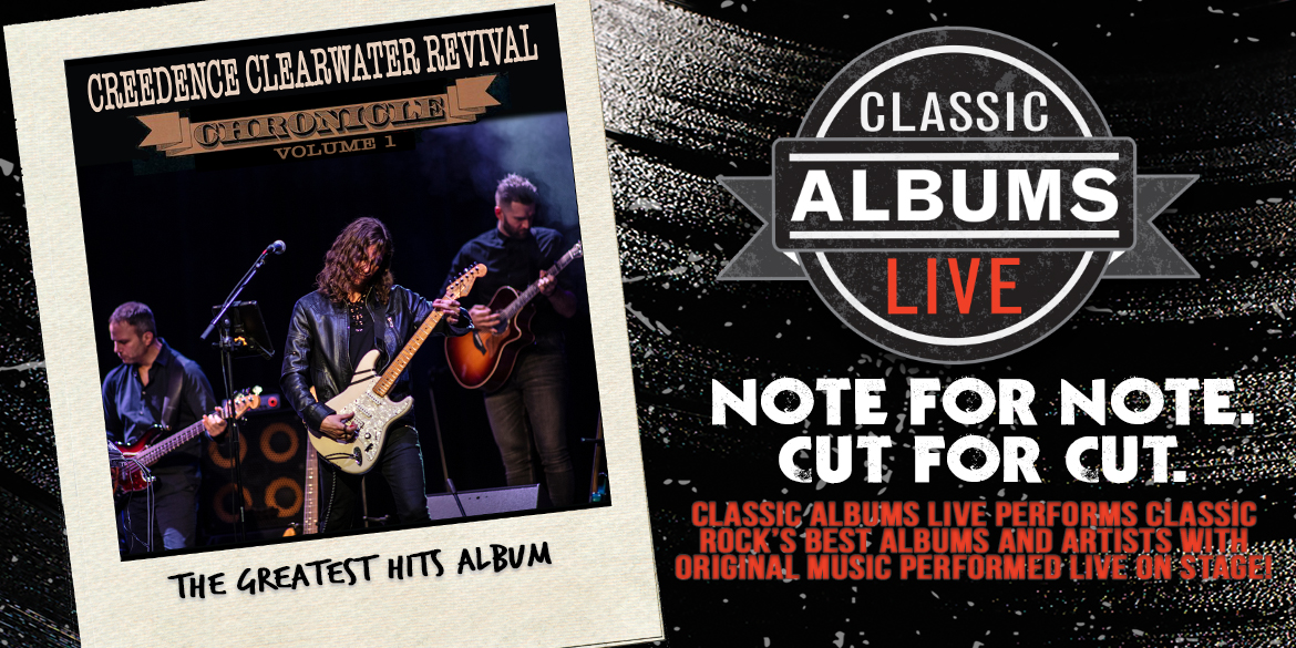 Classic Albums Live Creedence Clearwater Revival Chronicle Vol 1 - September 17, 2021