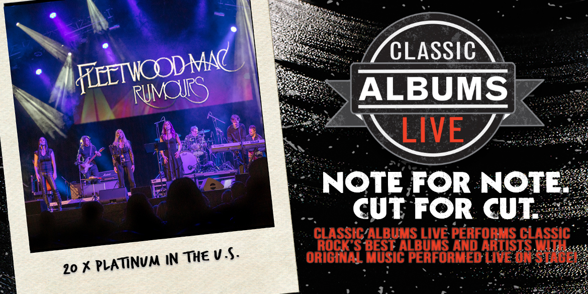 Classic Albums Live Fleetwood Mac Rumours  - January 20, 2022