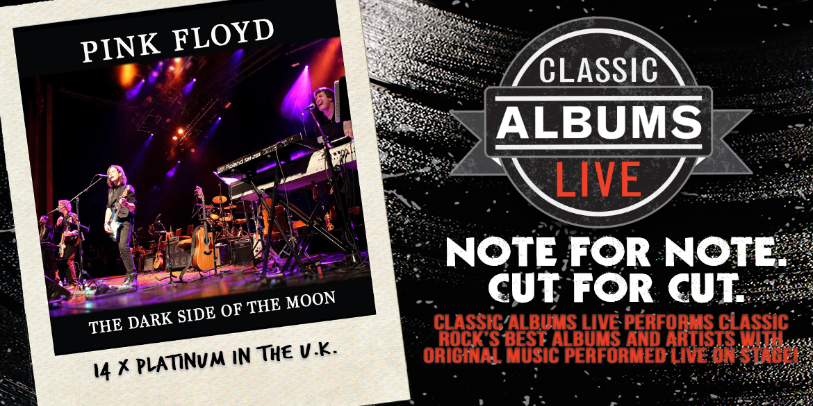 Classic Albums Live Pink Floyd Dark Side of the Moon  - October 22, 2021