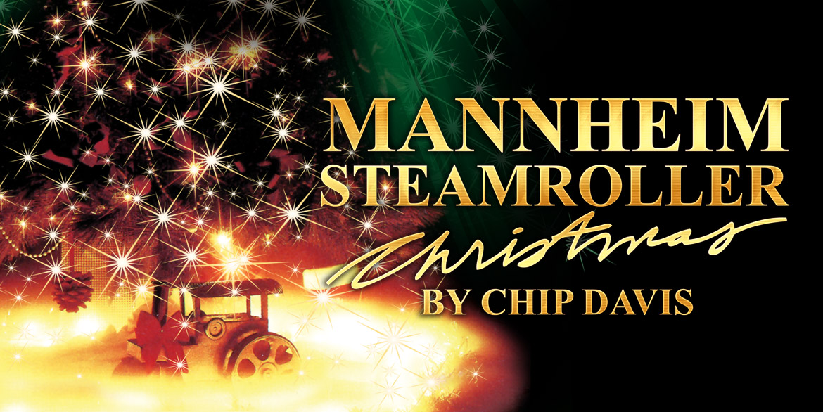 Mannheim Steamroller Christmas - November 19, 2021
